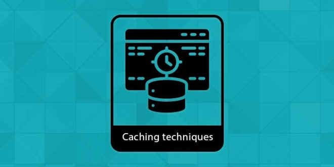 caching techniques